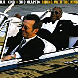 """album cover: """"Riding with the King"""" Eric Clapton and B.B. King"""