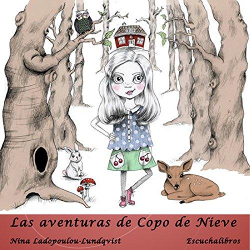 Las aventuras de Copo de Nieve [The Adventures of Snowflake] audiobook cover art