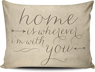 WEINIYA Bedroom Custom Decor Vintage Home is Wherever I'm with You Pillow Cover Case Elegant Design One Side Printed Patterning 16x24 inch