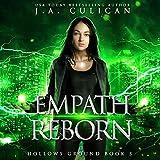Empath Reborn: Hollows Ground
