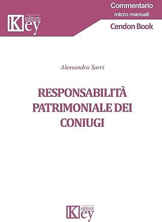 Responsabilità patrimoniale dei coniugi (Commentario micro manuali)