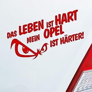Auto Aufkleber in deiner Wunschfarbe Das Leben Ist Hart Mein Ist Härter für Opel Fans 19x9,5 cm Sticker.