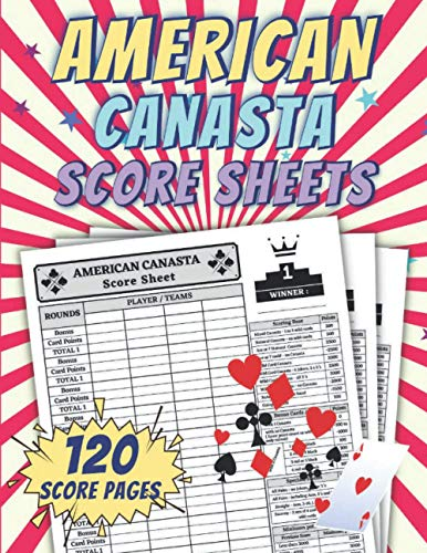 American Canasta Score Sheets: American Canasta Score Sheet For Tracking Your Favorite Game | American Canasta Score Card | Large Print 8.5' x 11"