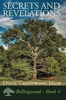Secrets and Revelations (Bellingwood Book 4) by [Diane Greenwood Muir]