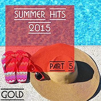 Summer Hits 2015 - Gold, Part 5