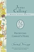 Receiving Christ's Hope (Jesus Calling Bible Studies)