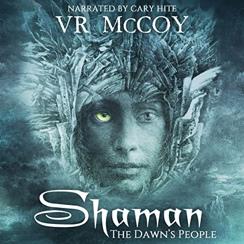 Shaman: The Dawn's People  audiobook cover art