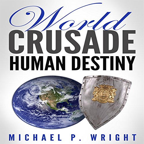 World Crusade Human Destiny cover art