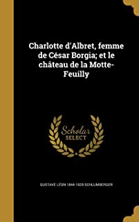 Best charlotte d albret Reviews