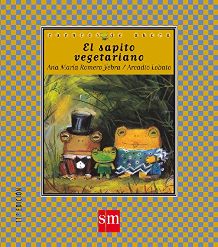 El sapito vegetariano (Cuentos de ahora)