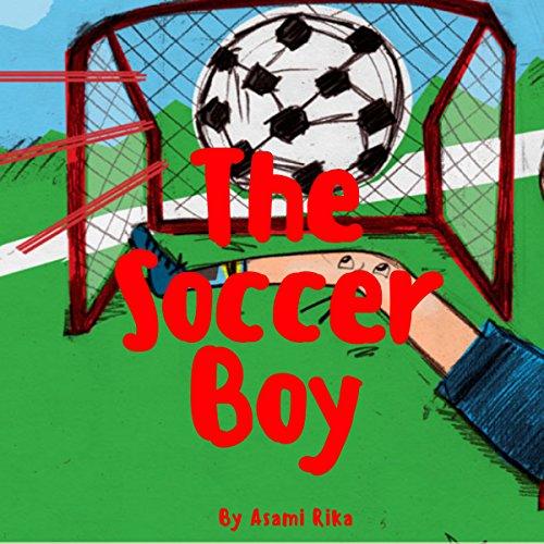 The Soccer Boy audiobook cover art