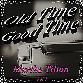 Old Time Good Time: Martha Tilton, Vol. 1