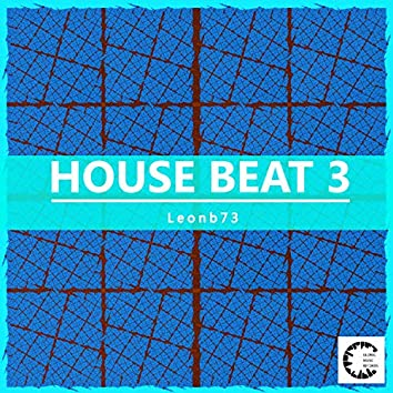 House Beat 3