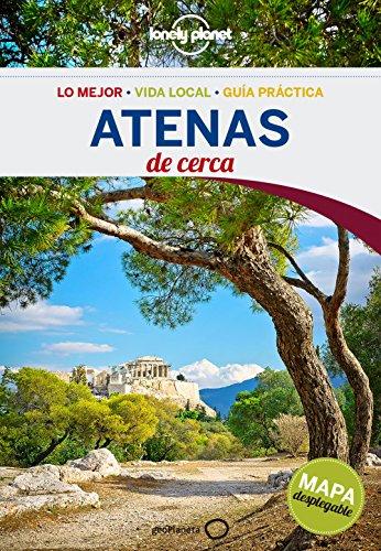 Atenas De cerca 3: 1 (Guías De cerca Lonely Planet)