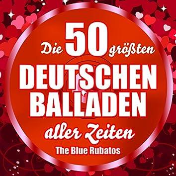 Die 50 größten deutschen Balladen aller Zeiten