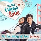 On the Wings of Love (From 'On the Wings of Love')