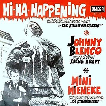 Hi Ha Happening / Mini Mieneke