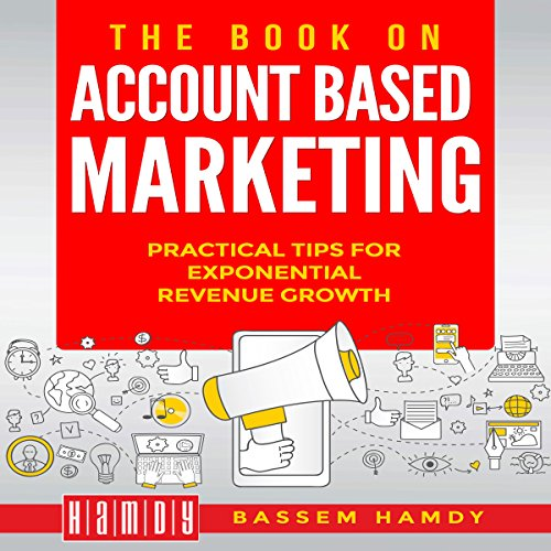 The Book on Account Based Marketing  By  cover art
