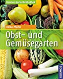 Obst- und Gemüsegarten...