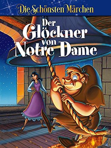 Der Glöckner von Notre Dame - Die schönsten Märchen der Welt