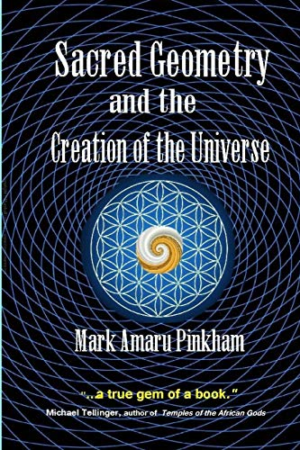 Sacred Geometry and the Creation of the Universe