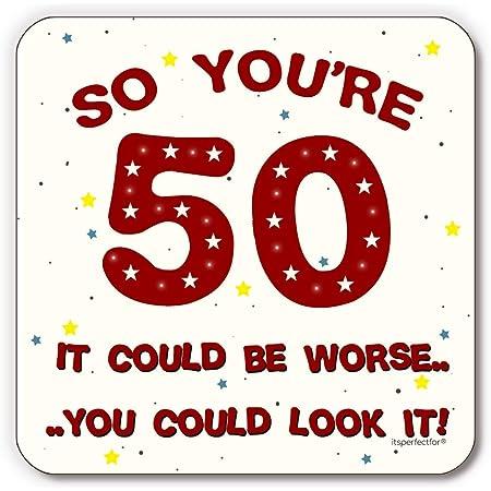 Funny 50th Birthday Drinks Coaster Mat Funny 50 Joke. For Men and Women