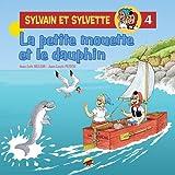 Sylvain et Sylvette, Tome 4 - La petite mouette et le dauphin