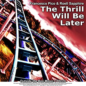 The Thrill Will Be Later EP
