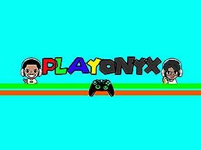 Clip: Playonyx