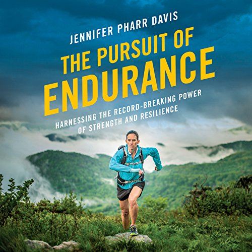 The Pursuit of Endurance Audiobook By Jennifer Pharr Davis cover art