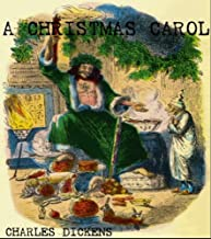 A CHRISTMAS CAROL (ILLUSTRATED with Special Kindle Format)