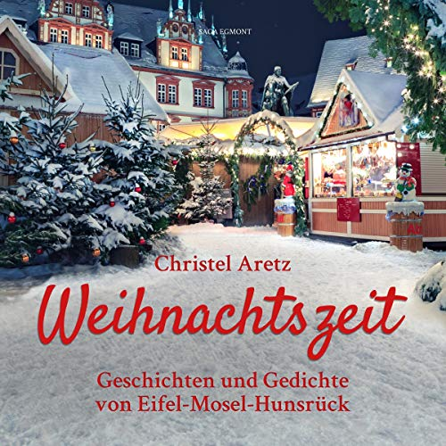 Weihnachtszeit. Geschichten und Gedichte von Eifel-Mosel-Hunsrück Titelbild