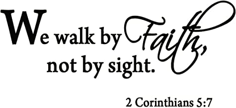 VWAQ We Walk By Faith Not By Sight 2 Corinthians 5:7 Wall Decal Quote Bible Religious Scripture Wall Art Sticker