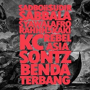 Benda Terbang (feat. Sadboii Sudir, Syawalafro, Rahhh5Kaki, KC the Buzzin' Hornet, Rebel Asia & Sontz)
