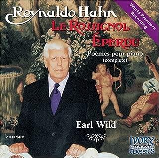 Hahn: Le rossignol eperdu The Bewildered Nightingale world premiere recording