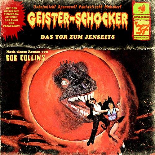 Das Tor zum Jenseits (Geister-Schocker 37) Titelbild