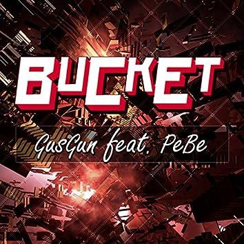 Bucket (feat. PeBe)