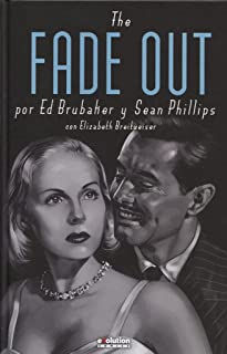 The Fade Out. Fundido a negro