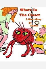 Whatz In The Closet (Adia) Kindle Edition