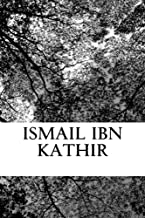 Ismail Ibn Kathir: Story of the Prophets