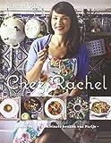 Chez Rachel: een frisse en simpele kijk op traditionele Franse recepten