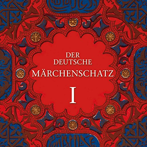 Der Deutsche Märchenschatz I audiobook cover art