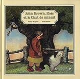 John Brown, Rose et le chat de minuit de Jenny Wagner (21 mai 2015) Album - 21/05/2015