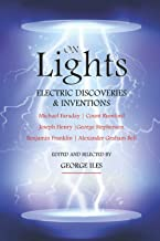 On Lights: Little Masterpieces of Science: Invention and Discovery