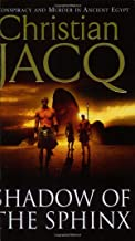 Shadow of the Sphinx (The Judge of Egypt Trilogy) by Christian Jacq (3-Jan-2005) Paperback