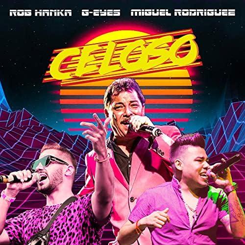 Rob Hanka & G-Eyes feat. Miguel Rodriguez