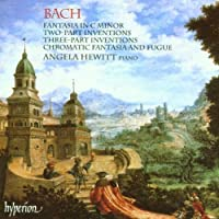 Bach, J.S.: Fantasia, 2 & 3-part Inventions by Angela Hewitt (1994-08-30)