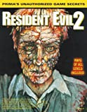 Resident Evil 2:Unauth Game Secret: Unauthorised Guide (Secrets of the Games Series)
