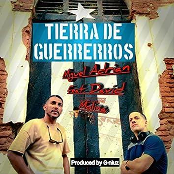 Tierra de Guerrerros (feat. David Molina)