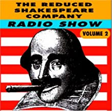 The Reduced Shakespeare Company Radio Show Live Volume 2